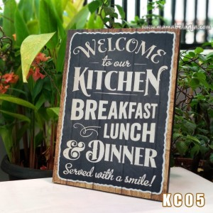 KC05 Poster Dekorasi Rumah / Hiasan Dinding – Welcome To Out Kitchen